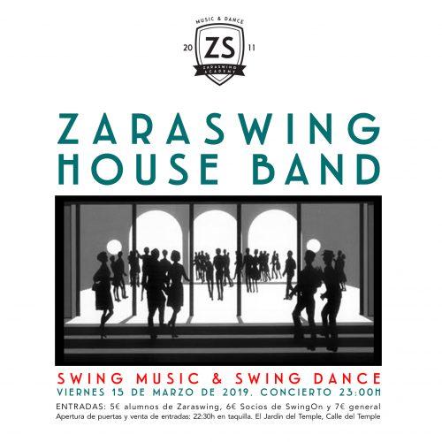 ¡Zaraswing House Band en concierto!